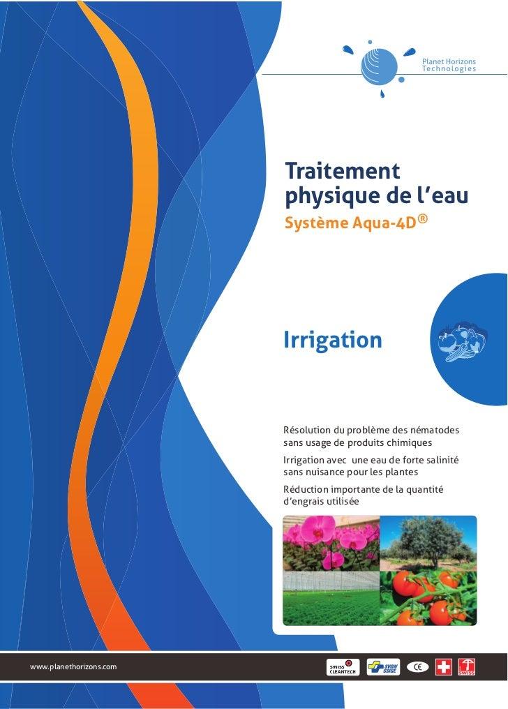 Traitement                         physique de l'eau                         Système Aqua-4D®                         Irri...
