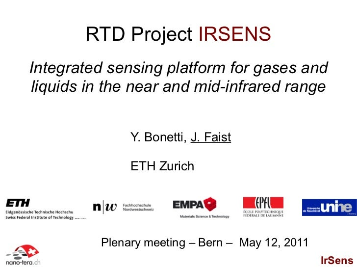 RTD Project IRSENSIntegrated sensing platform for gases andliquids in the near and mid-infrared range               Y. Bon...