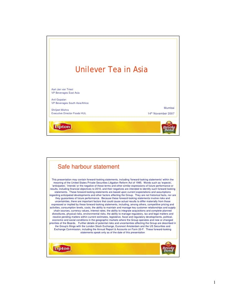 Unilever Tea in Asia   Aart Jan van Triest  VP Beverages East Asia   Anil Gopalan  VP Beverages South Asia/Africa         ...