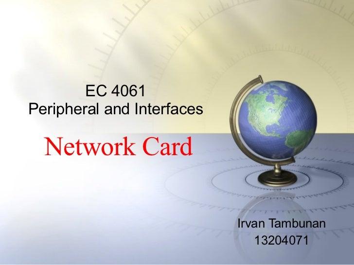Network Card (NIC)
