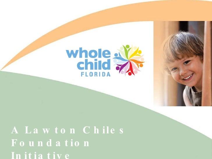 A Lawton Chiles Foundation Initiative