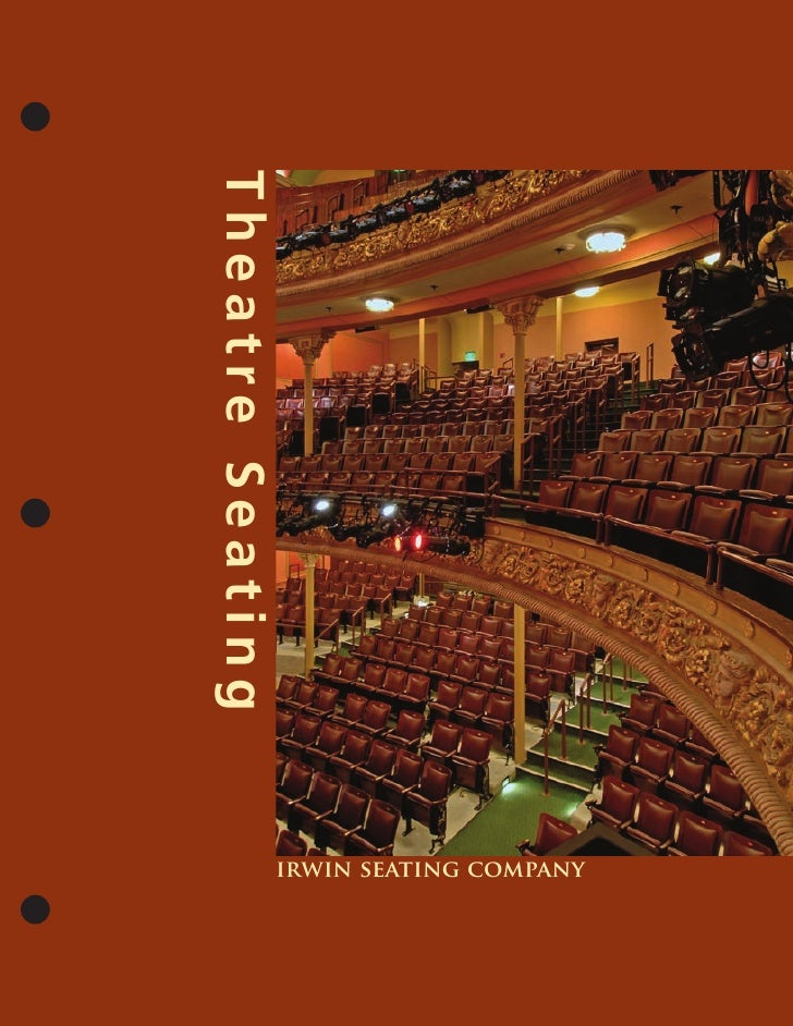 Irwin Seating Theater Seating Brochure (2009 Edition)
