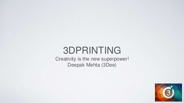 3D Printing: Preview the Endless Possibilities