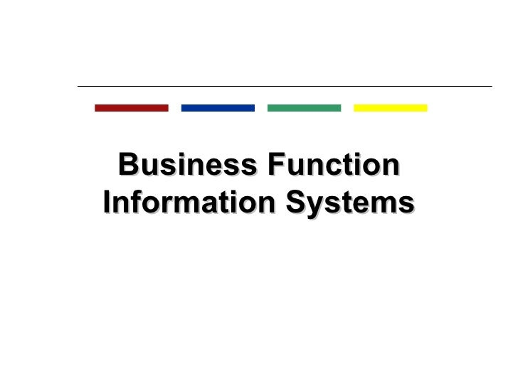 Business Function Information Systems