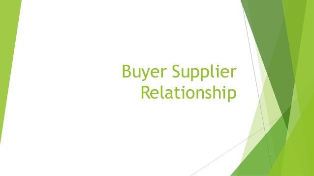 buyer and supplier relationship strategies