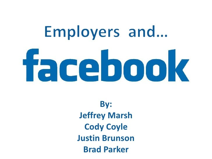 Employers  and…<br />By:<br />Jeffrey Marsh<br />Cody Coyle<br />Justin Brunson<br />Brad Parker<br />