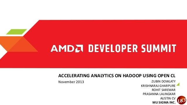 IS-4011, Accelerating Analytics on HADOOP using OpenCL, by Zubin Dowlaty and Krishnaraj Gharpure