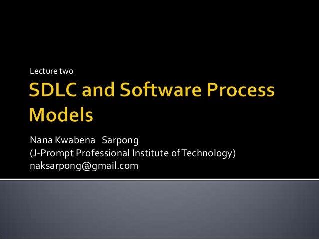 SDLC and Software Process Models