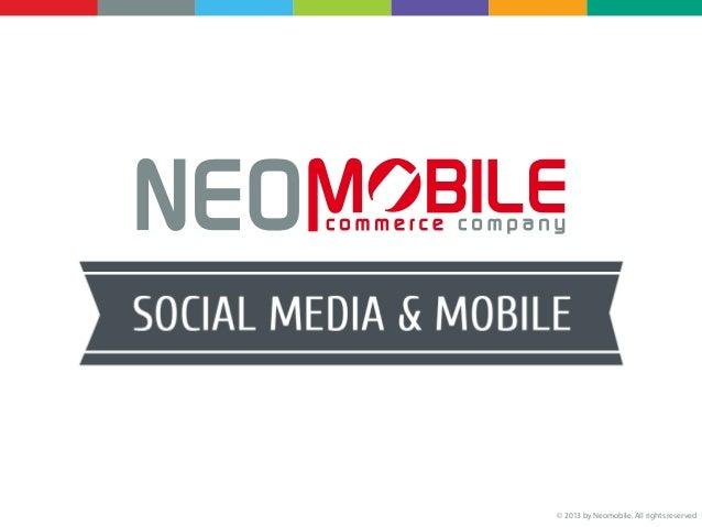 NEOMOBILE - Social Media MobileTop 10 Mobile Site:- Google + 17.3%- YouTube 4.6%- Facebook 2.7%- Gmail 1.5%- Wikipedia 1.2...