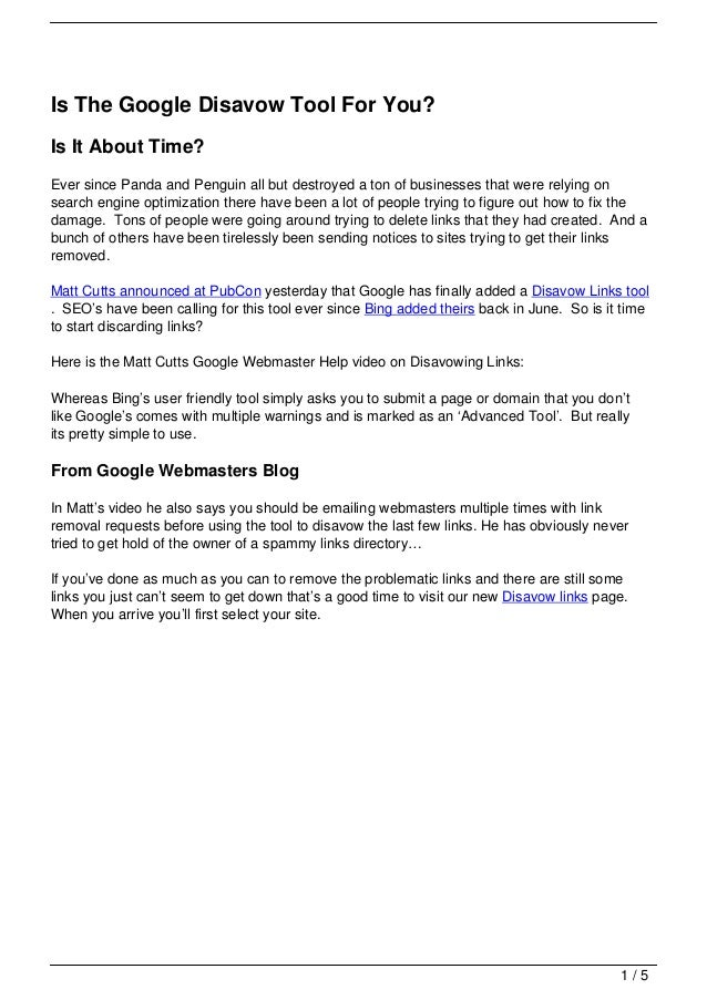 Is The Google Disavow Tool For You?Is It About Time?Ever since Panda and Penguin all but destroyed a ton of businesses tha...