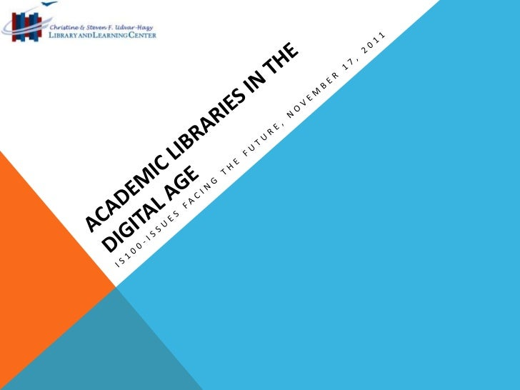 Future of Academic Libraries