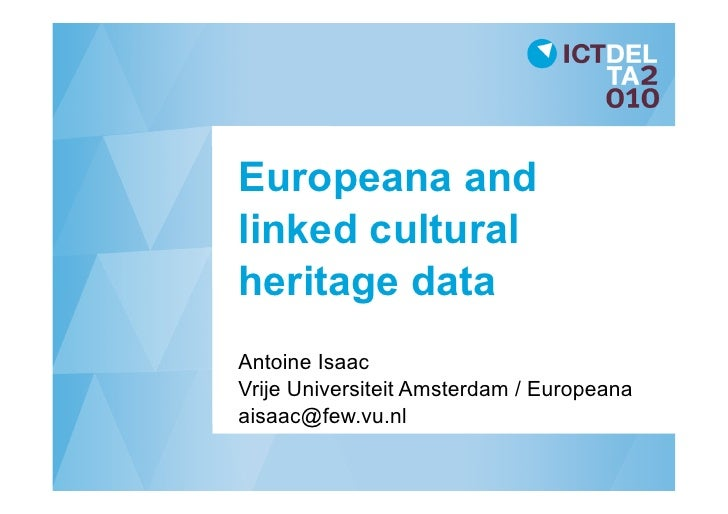 Europeana and linked cultural heritage data