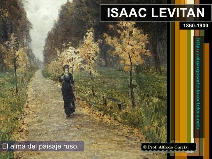 Isaac Levitan. El alma del paisaje ruso.