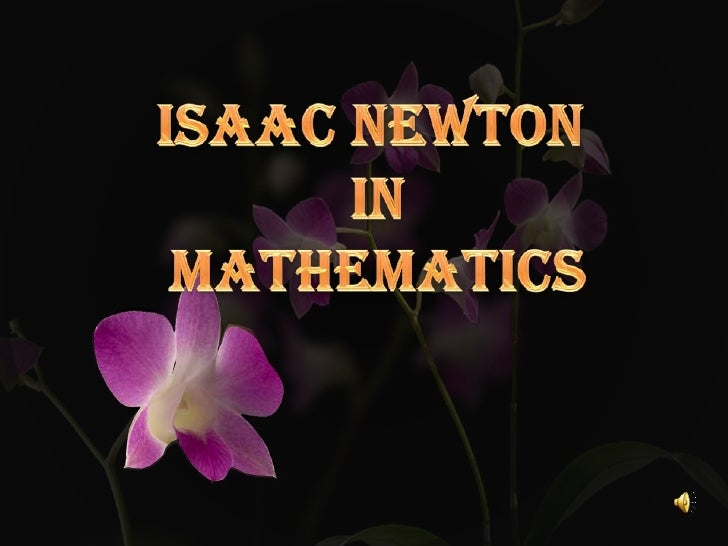    Sir Isaac Newton was an    English physicist, mathematician, astrono    mer, natural philosopher, alchemist,    and th...
