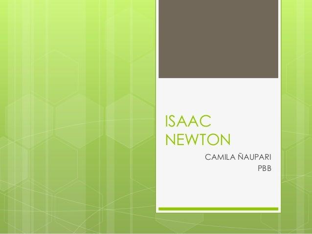 ISAAC NEWTON CAMILA ÑAUPARI PBB
