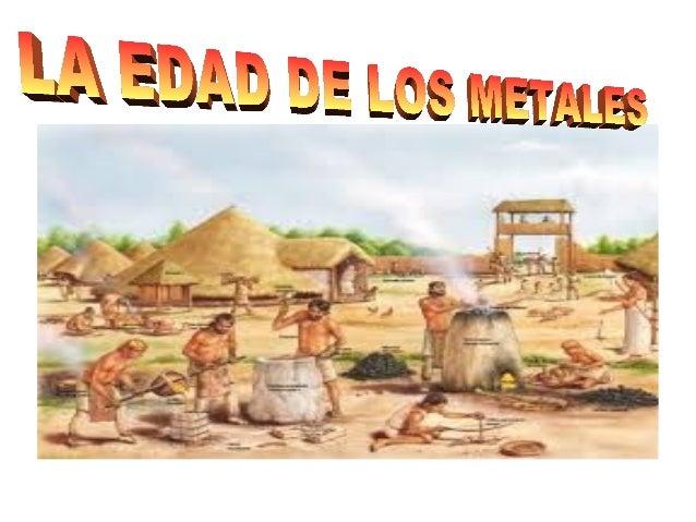 edad de los metal: