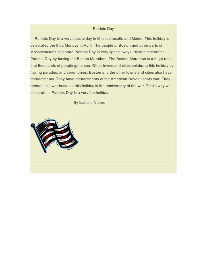 Patriots Day    Patriots Day is a very special day in Massachusetts and Maine. This holiday is celebrated the third Monday...