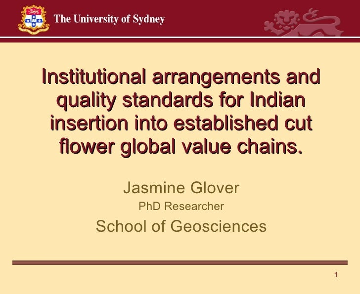 Institutional arrangements and quality standards for Indian insertion into established cut flower global value chains. Jas...