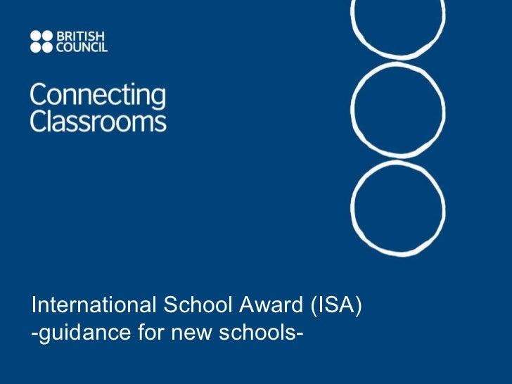 International School Award (ISA)  -guidance for new schools-