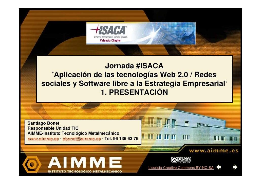 Jornada ISACA-CV: Presentación TIC (1 de 3)