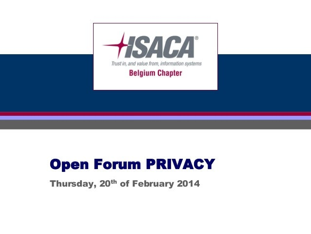 Click to edit PRIVACY Open Forum Master title style  Thursday, 20th of February 2014