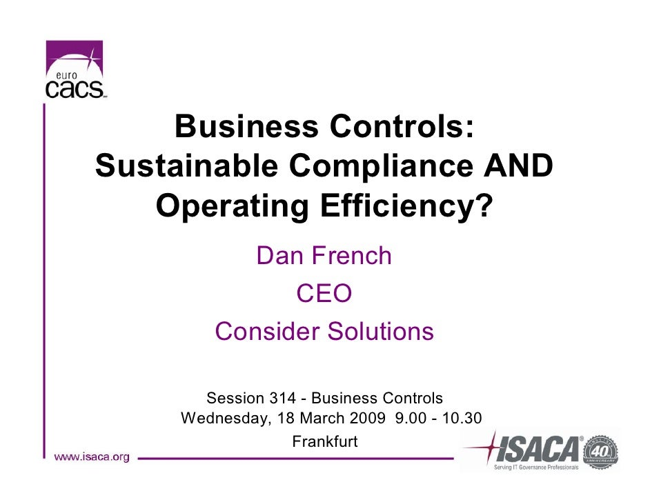Isaca   Sustainable Compliance And Operating Efficiency   Dan French