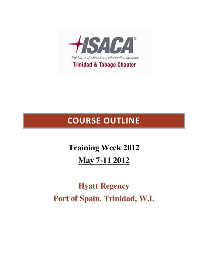 COURSE OUTLINE    Training Week 2012       May 7-11 2012       Hyatt RegencyPort of Spain, Trinidad, W.I.