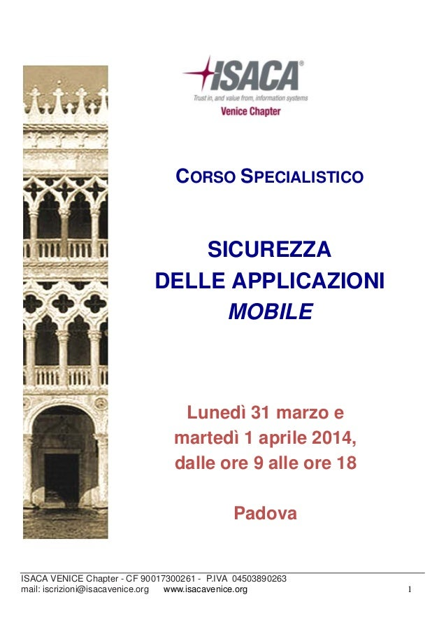 ISACA VENICE Chapter - CF 90017300261 - P.IVA 04503890263 mail: iscrizioni@isacavenice.org www.isacavenice.org 1 CORSO SPE...