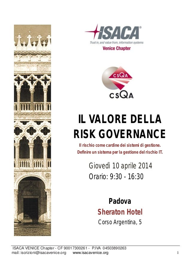 ISACA VENICE Chapter - CF 90017300261 - P.IVA 04503890263 mail: iscrizioni@isacavenice.org www.isacavenice.org 1 presentan...