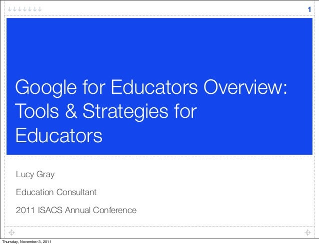 Google for Educators Overview: Tools & Strategies for Educators