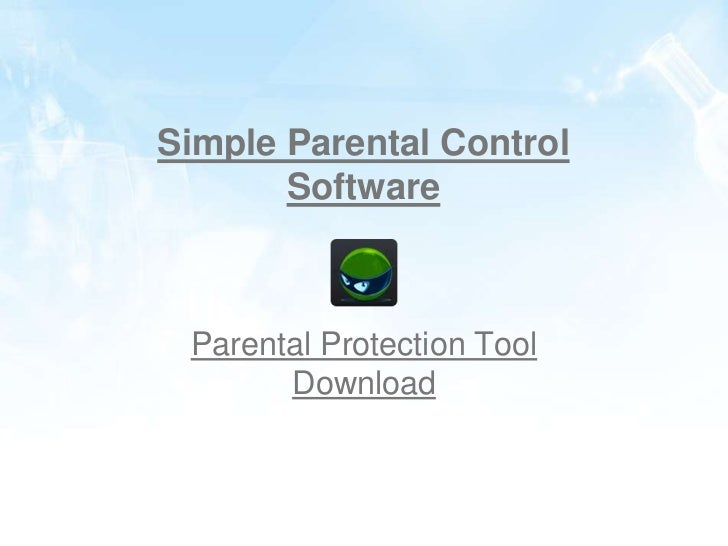 Simple Parental Control       Software Parental Protection Tool       Download