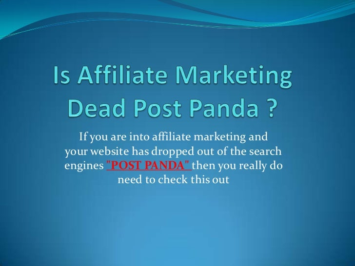 """If you are into affiliate marketing andyour website has dropped out of the searchengines """"POST PANDA"""" then you really do  ..."""