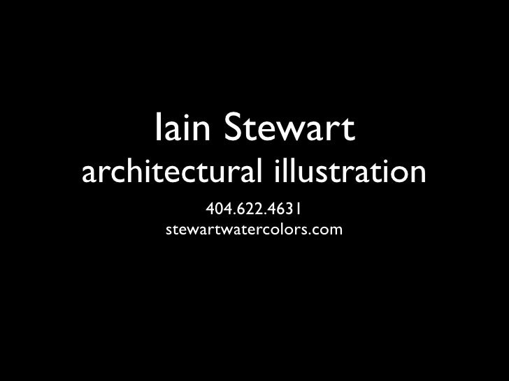 Iain Stewart architectural illustration            404.622.4631       stewartwatercolors.com
