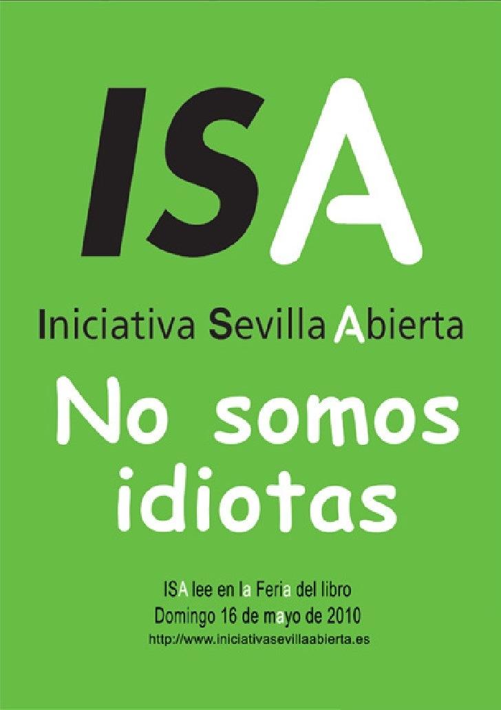 """El acto ISA LEE en la Feria del Libro 2010   Teniendo como referencia la acepción griega de la palabra """"idiota"""" (aquel ciu..."""