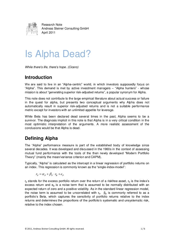 Research Note                 Andreas Steiner Consulting GmbH                 April 2011Is Alpha Dead?While theres life, t...