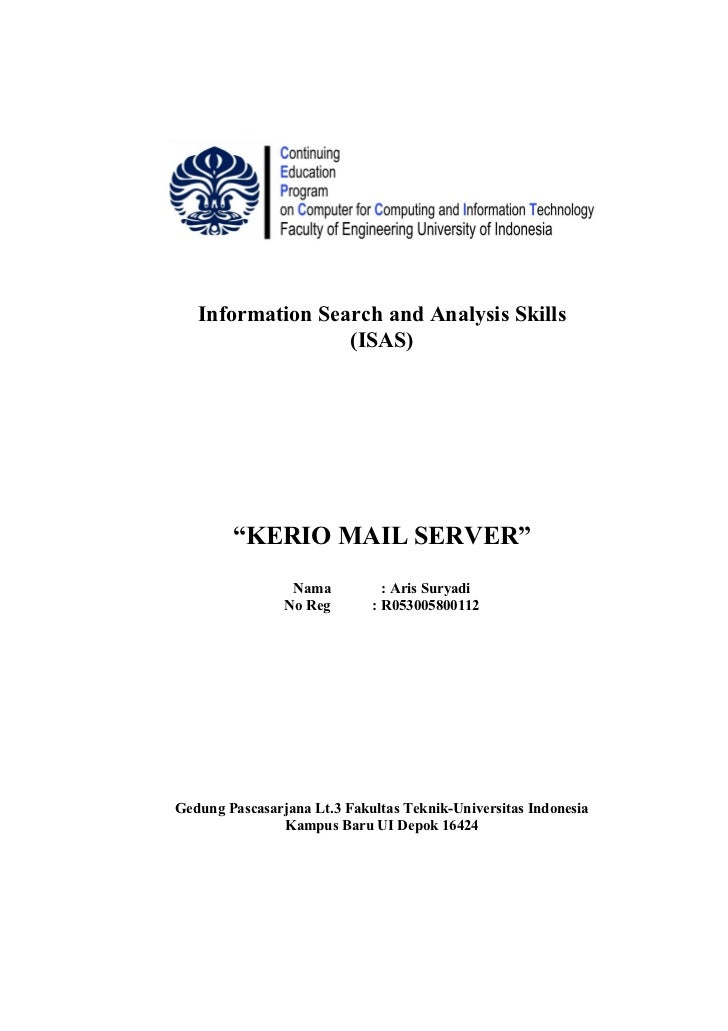 "Information Search and Analysis Skills                  (ISAS)        ""KERIO MAIL SERVER""                 Nama          : ..."