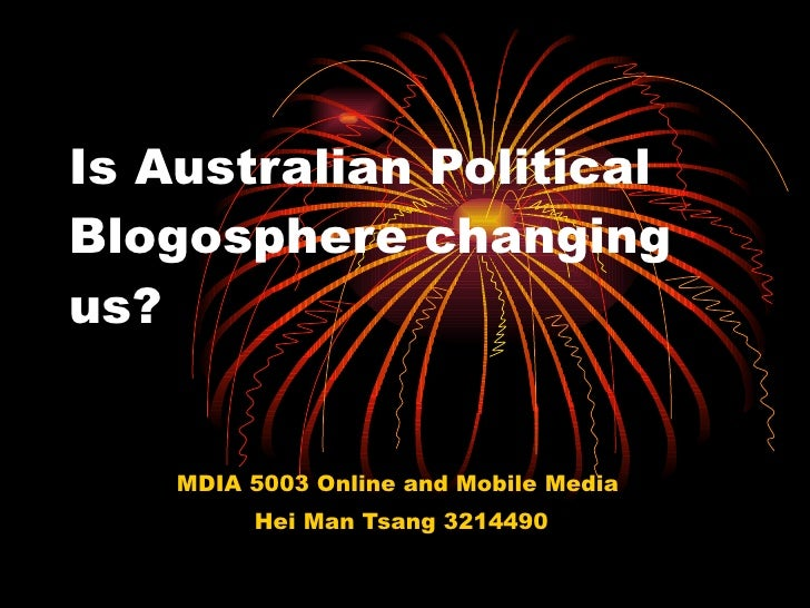 Is australian political blogosphere changing the world