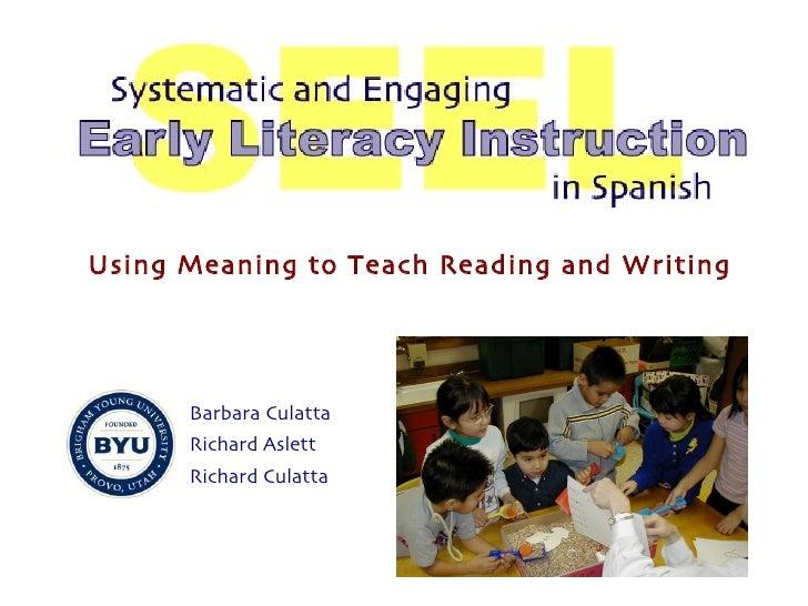 Barbara Culatta Richard Aslett Richard Culatta Using Meaning to Teach Reading and Writing
