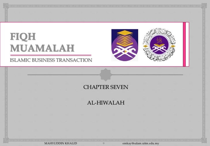 ISLAMIC BUSINESS TRANSACTION                                                                CHAPTER SEVEN                ...
