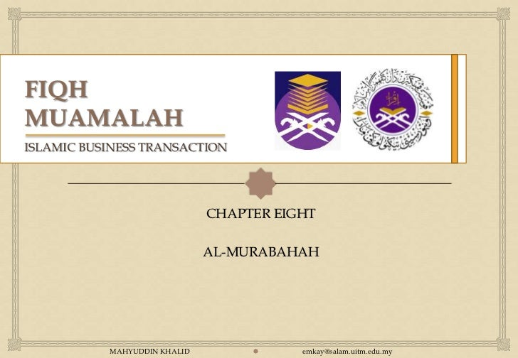 ISLAMIC BUSINESS TRANSACTION                                                                CHAPTER EIGHT                ...