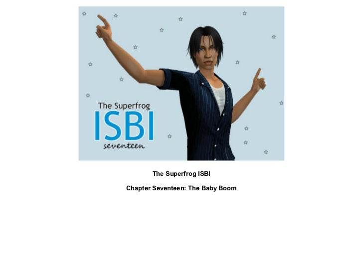 The Superfrog ISBI: Chapter Seventeen