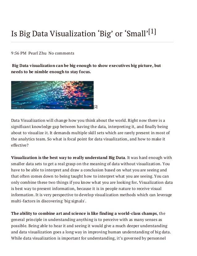 Is Big Data Visualization Big or Small?