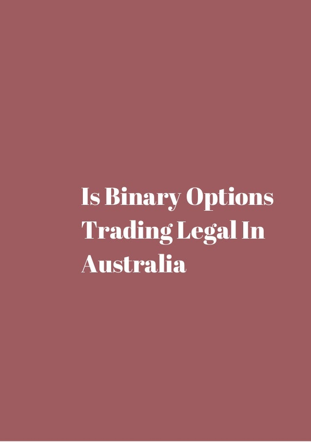 Is binary option legal in singapore