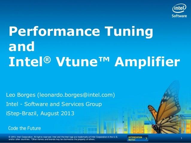 Intel® VTune™ Amplifier - Intel Software Conference 2013
