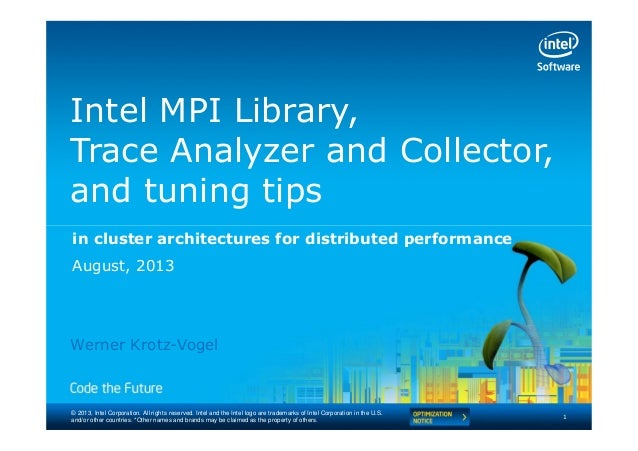 Intel® Trace Analyzer e Collector (ITAC) - Intel Software Conference 2013