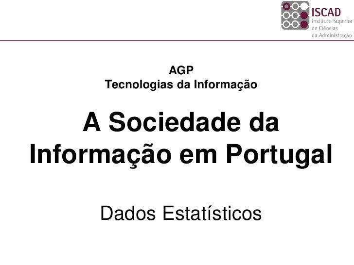 Iscad ti 2010_2011_1 - sociedade da informação_2_dados estatísticos