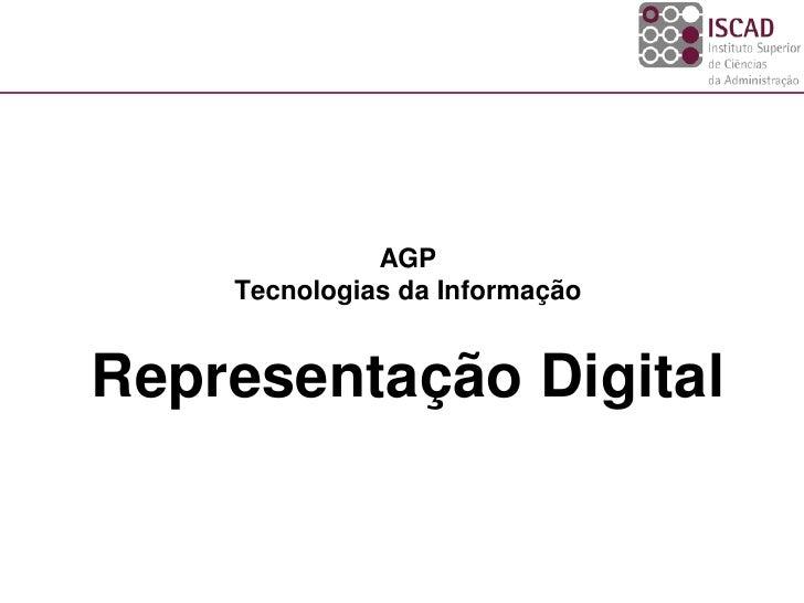 Iscad ti 2010_2011_2 -representação digital