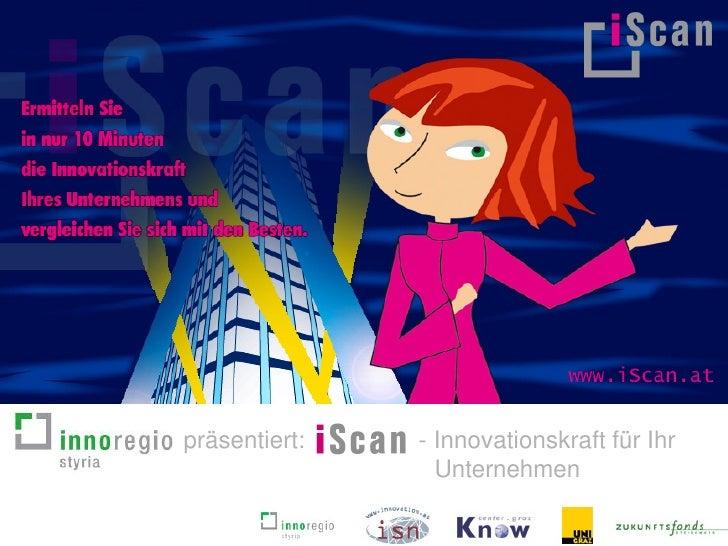präsentiert:   - Innovationskraft für Ihr                  Unternehmen