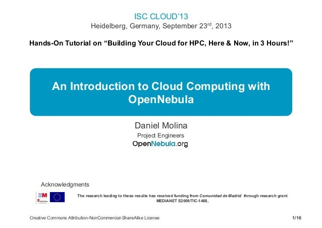 """ISC CLOUD'13 Heidelberg, Germany, September 23rd, 2013 Hands-On Tutorial on """"Building Your Cloud for HPC, Here & Now, in 3..."""