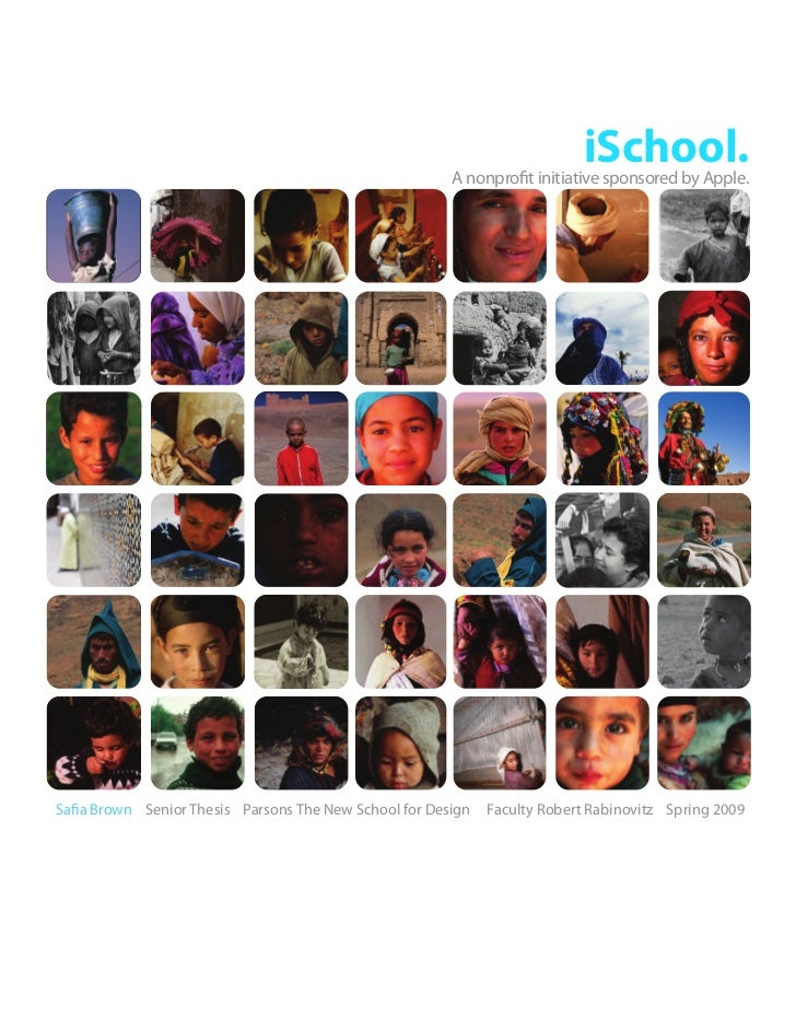 iSchool.                                                         A nonprofit initiative sponsored by Apple.     Safia Brow...